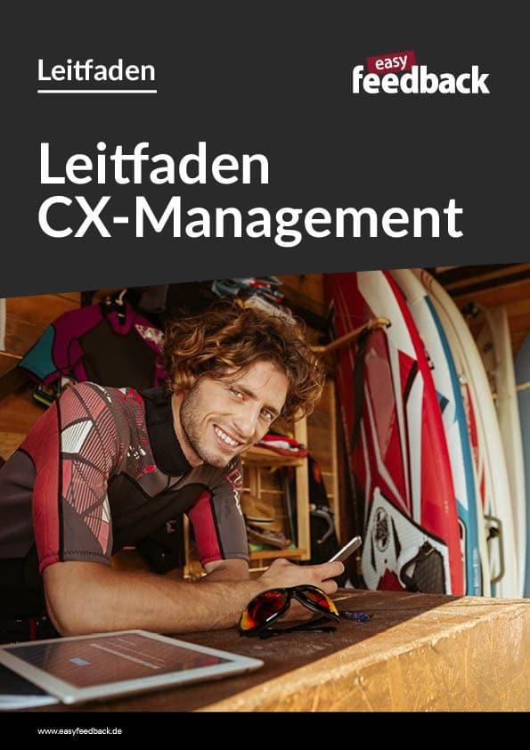 Praxisleitfaden für ein hochwirksames Customer Experience Management